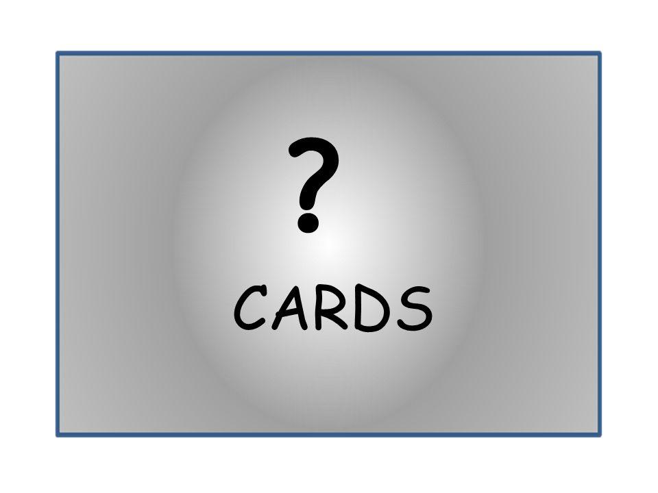CARDS ?