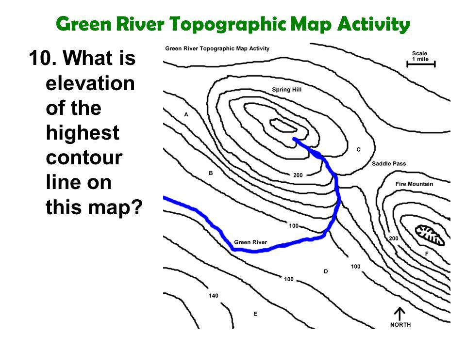 Green River Topographic Map Activity 10. What is elevation of the highest contour line on this map?