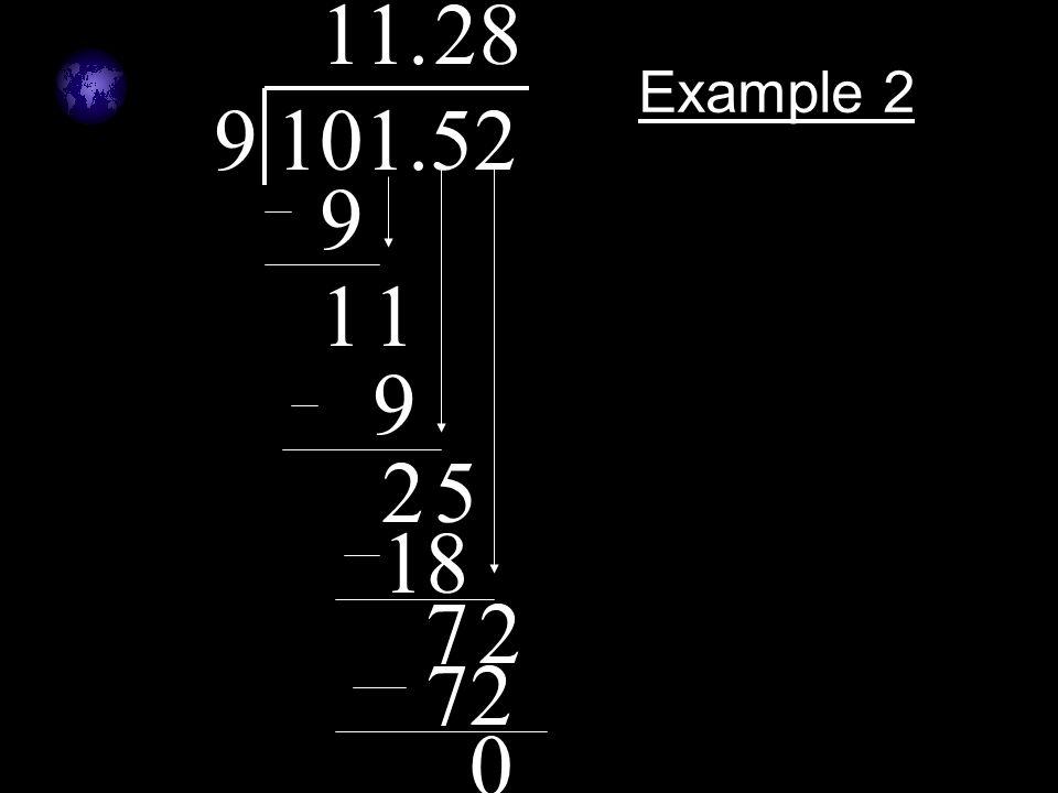 Example 2 9101.52.1 9 11 1 9 25 2 18 72 8 72 0