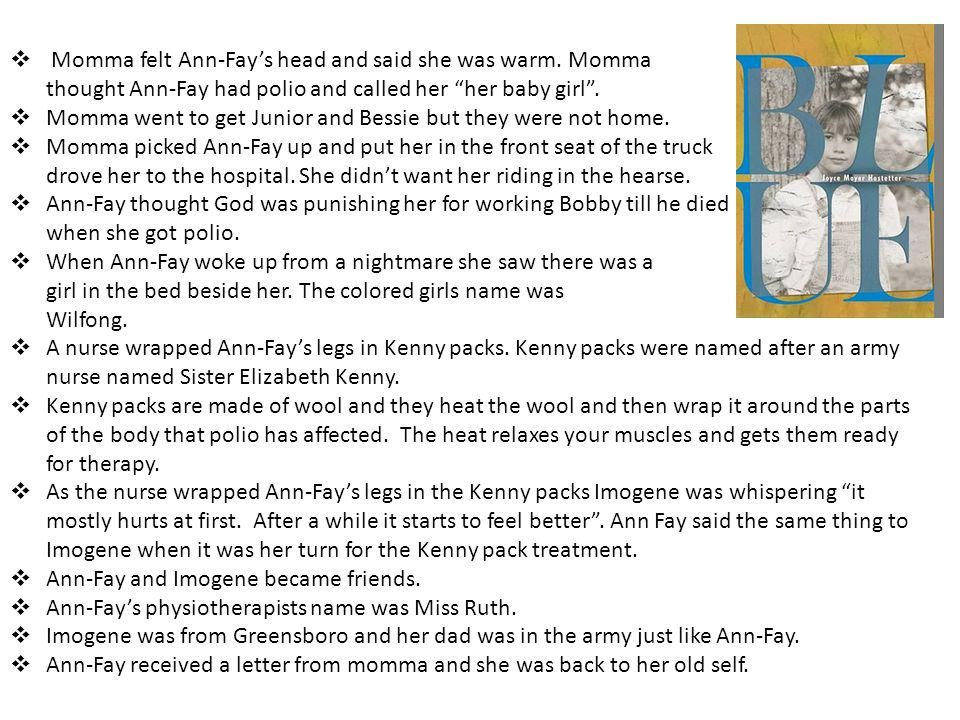 Bobby had 2 kinds of polio – Ann-Fays kind and the kind that affects the lungs.