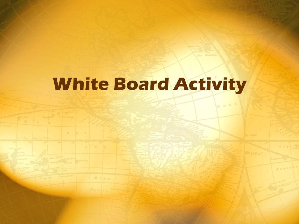 White Board Activity