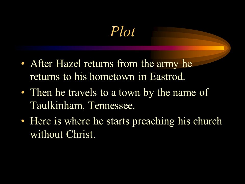 Plot After Hazel returns from the army he returns to his hometown in Eastrod.