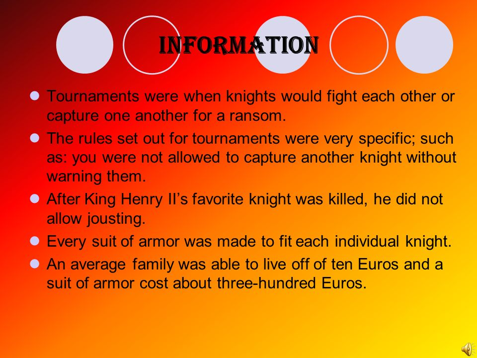 Task You will learn about knights and the tournaments that they held.