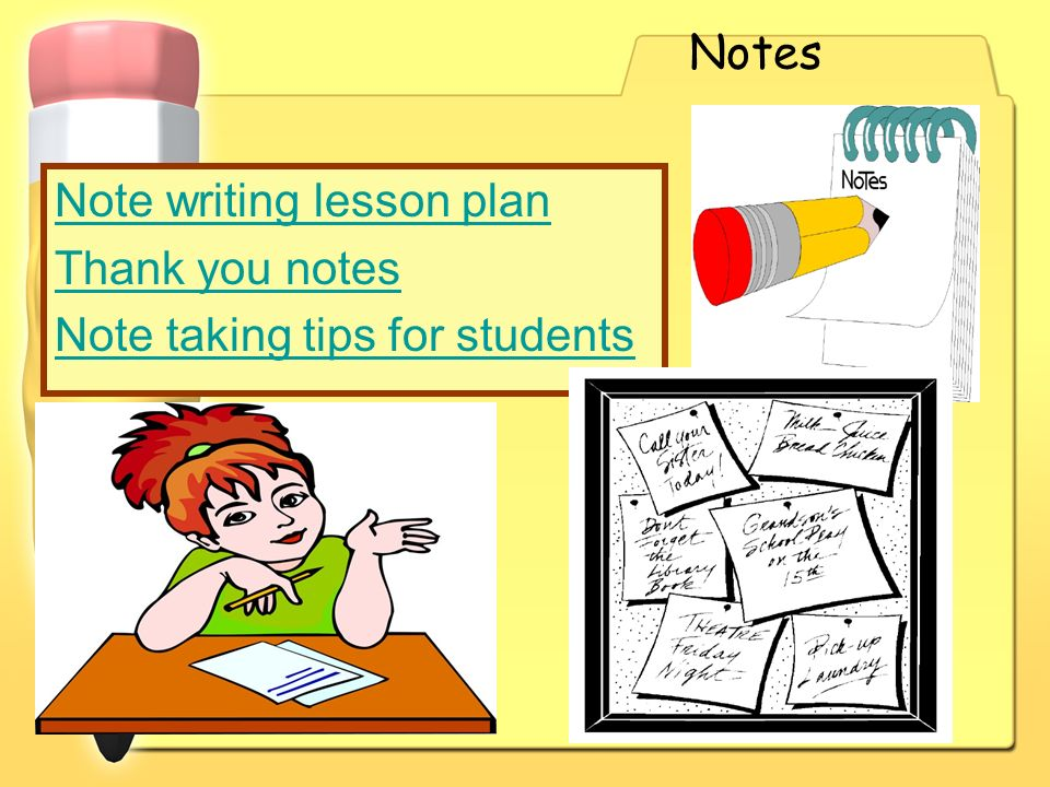 Notes Note writing lesson plan Thank you notes Note taking tips for students
