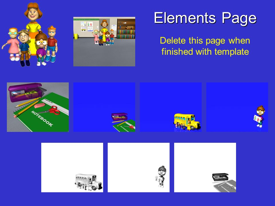 Elements Page Delete this page when finished with template