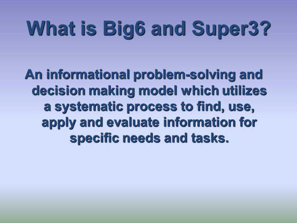What is Big6 and Super3.