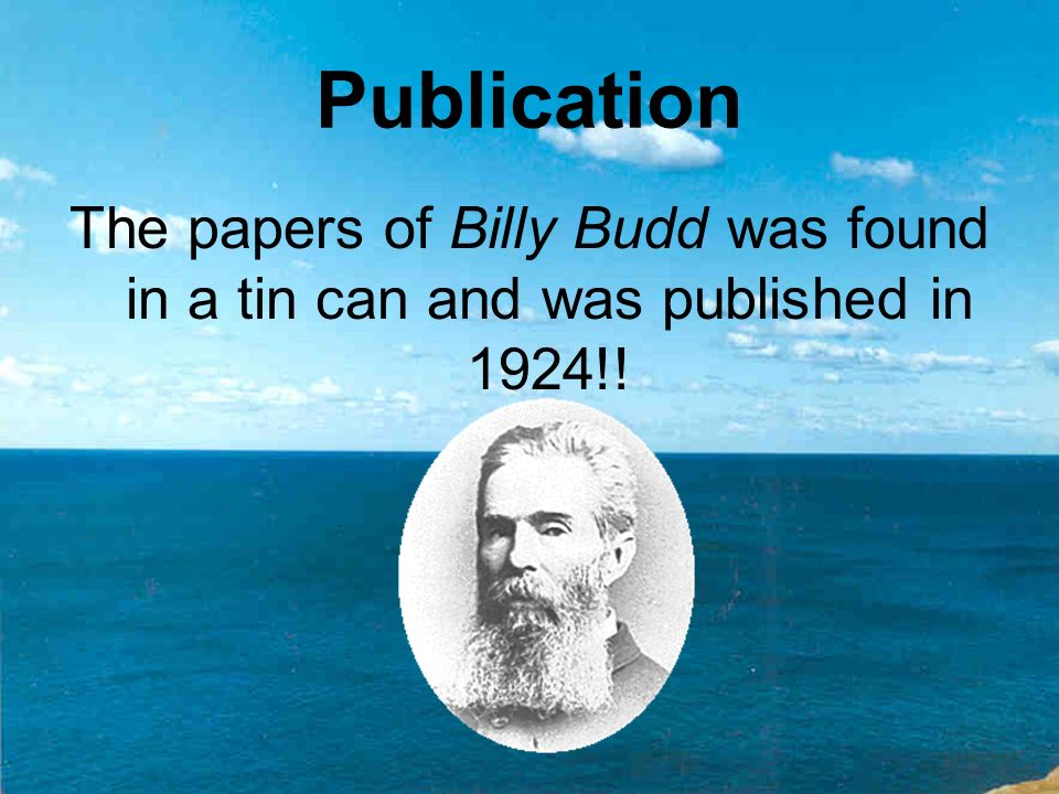 a critical analysios of the essay on melvilles billy budd Read billy budd free essay and over 88,000 other research documents billy budd billy budd when analyzing someone's actions, it is often difficult to tell whether they are driven by duty, inclination or.