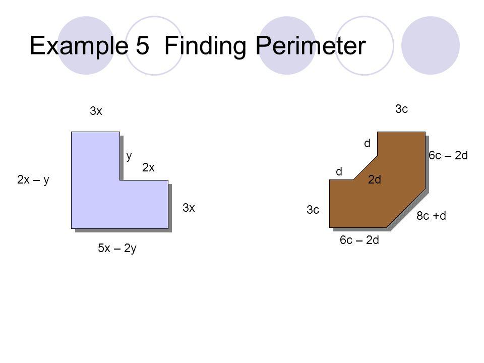 Example 4 Combining Like Terms 3k - k 5z 2 – 10z – 8z 2 + z -(m – n) +2(m – 3n) y(1 + y)- 3y 2 – (y + 1)