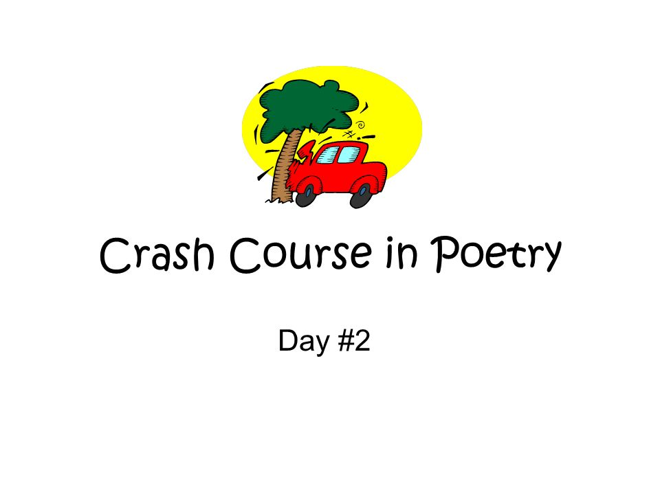 Crash Course in Poetry Day #2