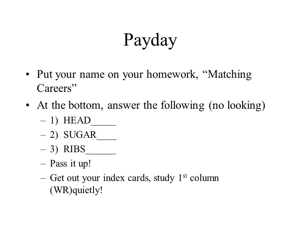 Payday/Bellringer Define wordroot Be ready for quiz