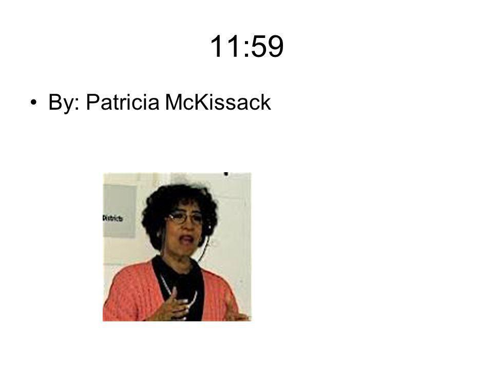 11:59 By: Patricia McKissack