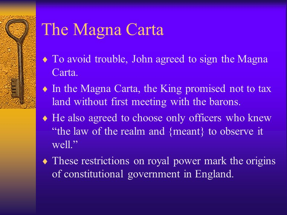 The Magna Carta To avoid trouble, John agreed to sign the Magna Carta. In the Magna Carta, the King promised not to tax land without first meeting wit