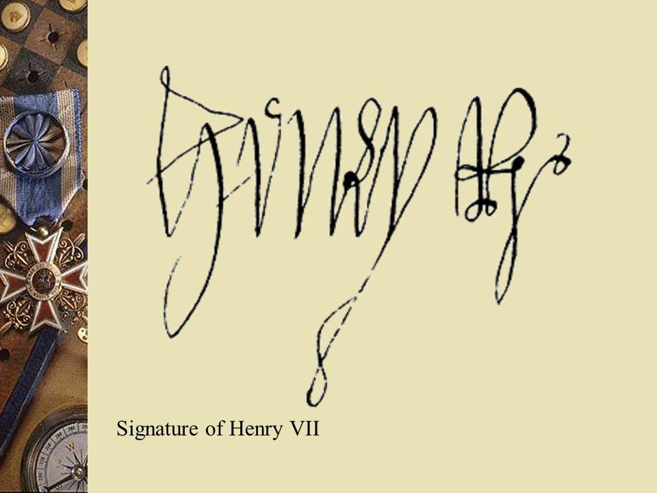 Signature of Henry VII