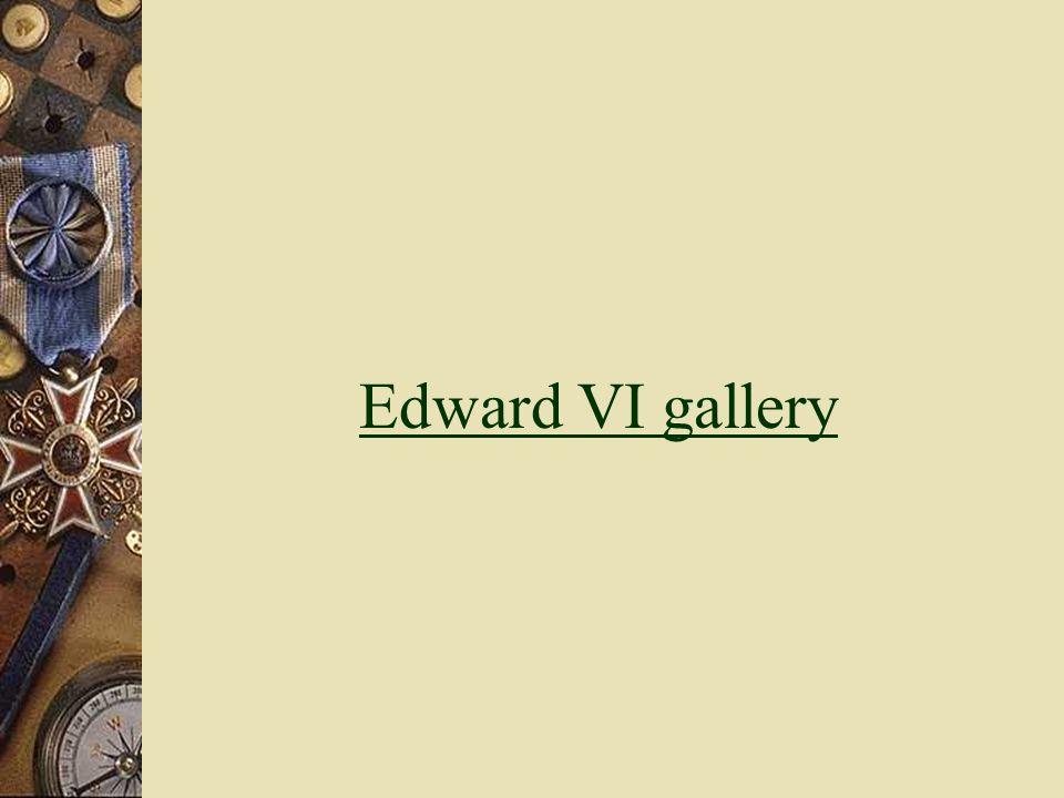 Edward VI gallery