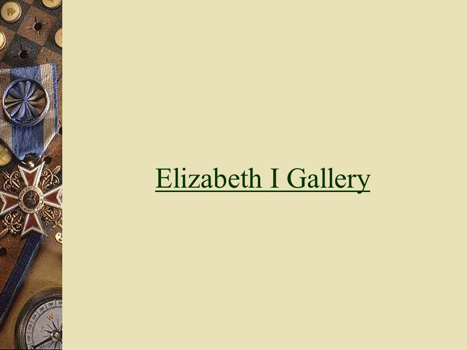 Elizabeth I Gallery