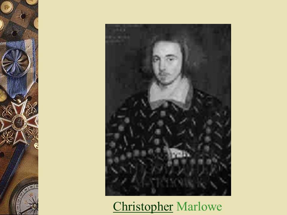 ChristopherChristopher Marlowe