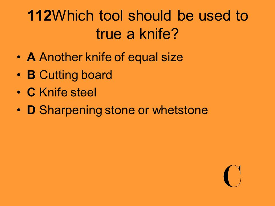 113 Which is NOT an appropriate place to store knives.