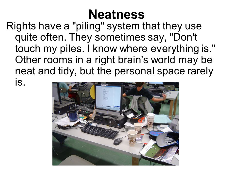 Neatness Rights have a
