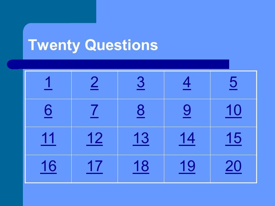 Twenty Questions Subject: Skeletal