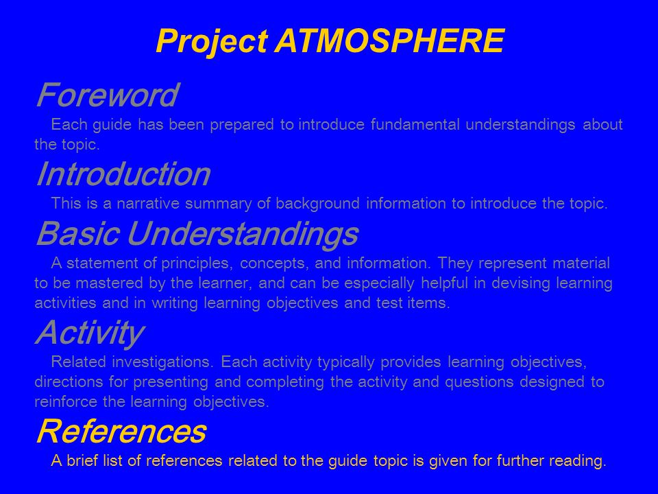 Project ATMOSPHERE Foreword Each guide has been prepared to introduce fundamental understandings about the topic. Introduction This is a narrative sum