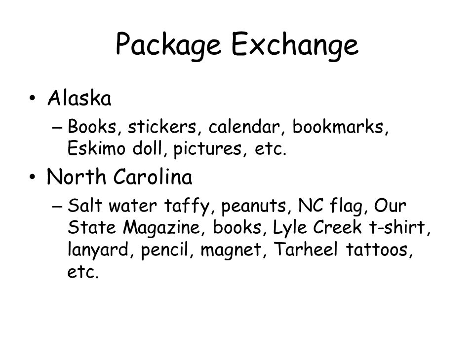 Package Exchange Alaska – Books, stickers, calendar, bookmarks, Eskimo doll, pictures, etc.