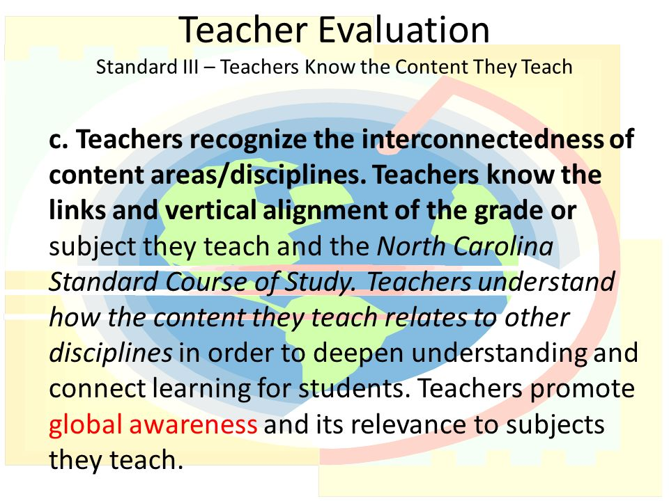 Teacher Evaluation Standard III – Teachers Know the Content They Teach c.