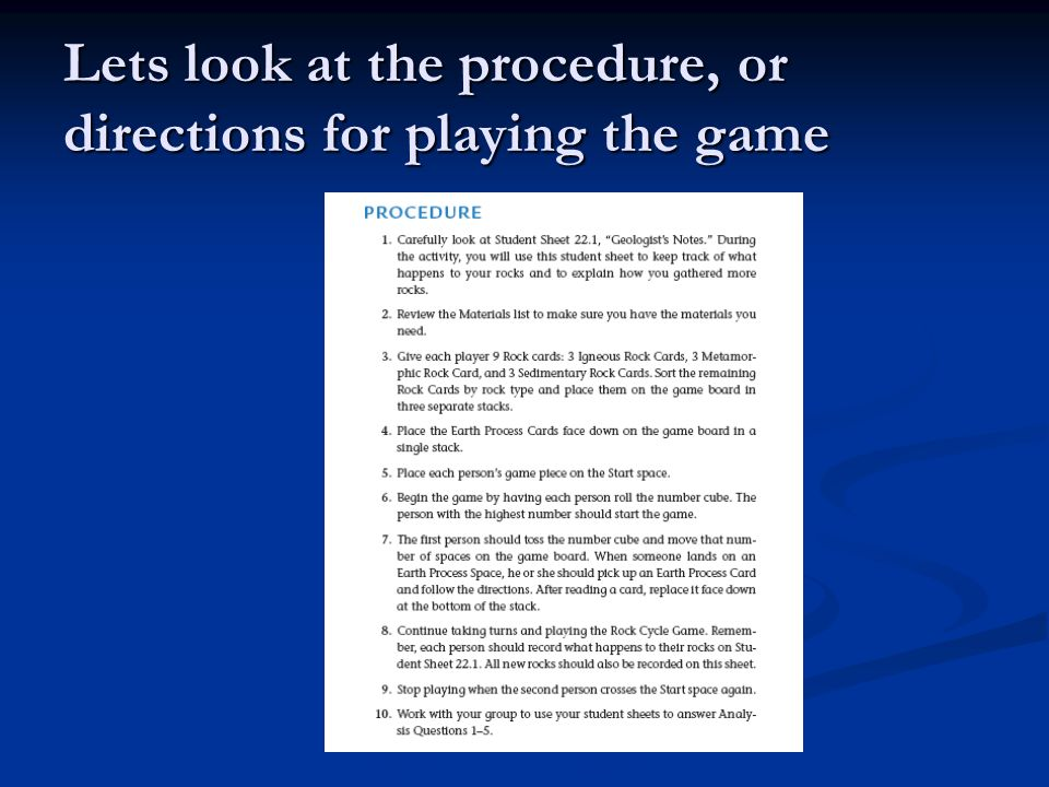 Lets look at the procedure, or directions for playing the game