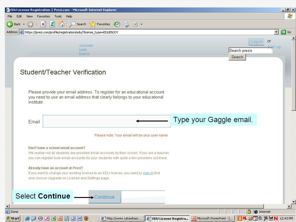 Add School Name Add City – Claremont Add website address of www.catawbaschools.net Select Continue