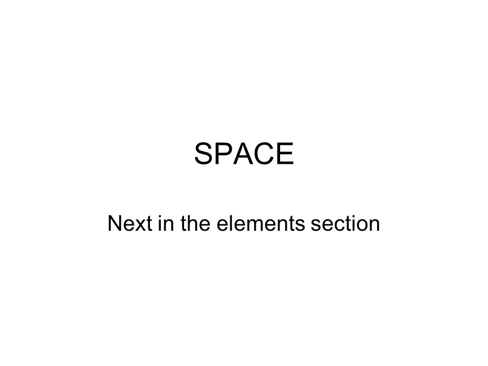 SPACE Next in the elements section