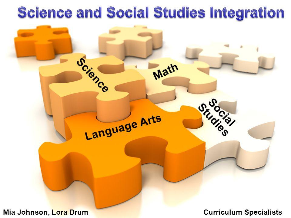 Language Arts Social Studies Math Science Mia Johnson, Lora Drum Curriculum Specialists