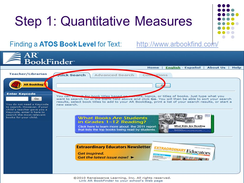 Step 1: Quantitative Measures 37 Finding a ATOS Book Level for Text: http://www.arbookfind.com/http://www.arbookfind.com/