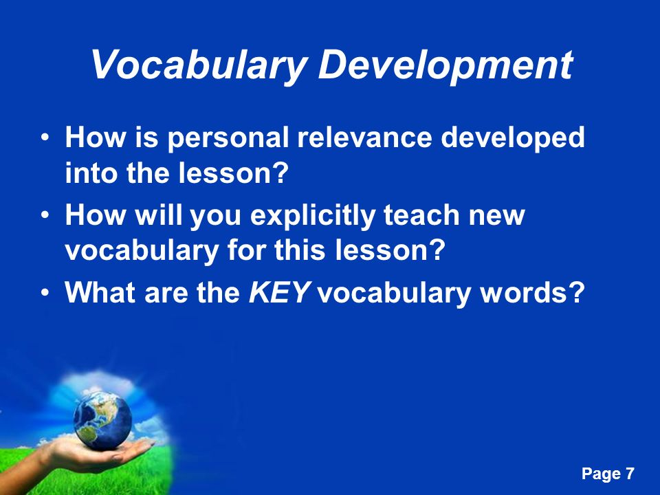 Free Powerpoint Templates Page 7 Vocabulary Development How is personal relevance developed into the lesson.