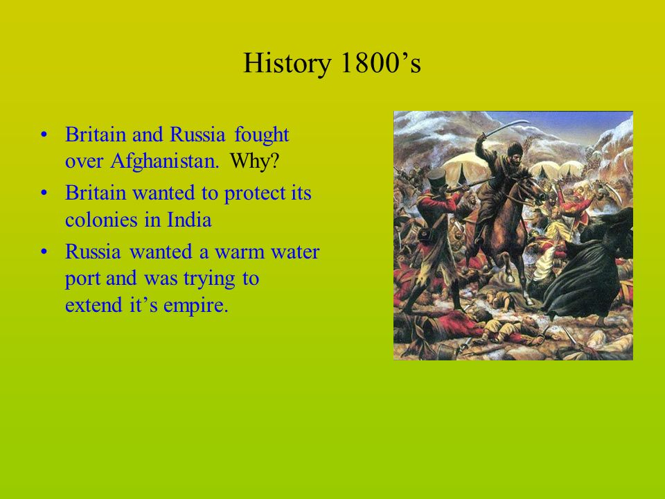 History 1800s Britain and Russia fought over Afghanistan.