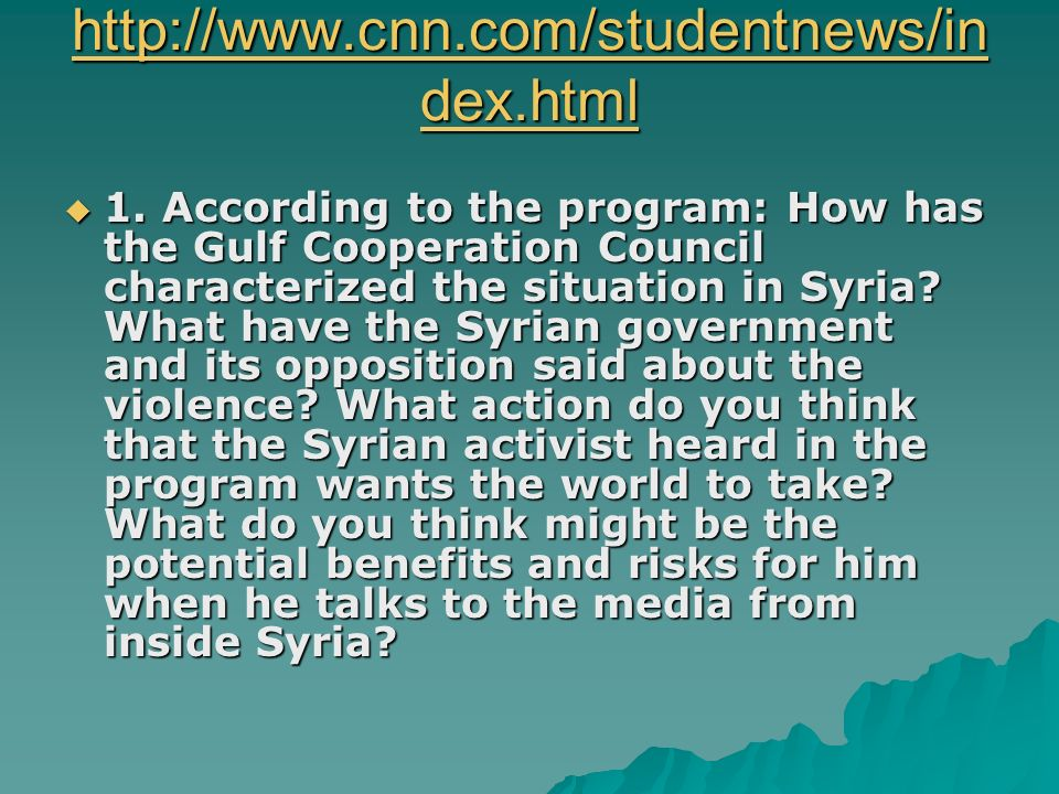 http://www.cnn.com/studentnews/in dex.html http://www.cnn.com/studentnews/in dex.html 1.