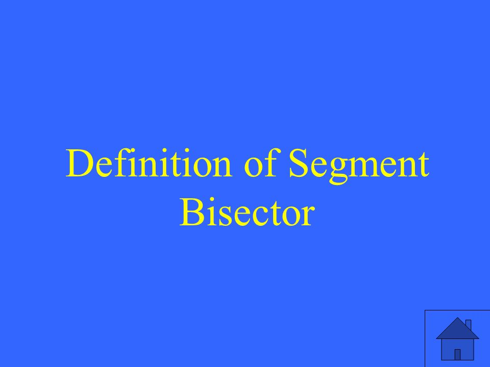 Definition of Segment Bisector