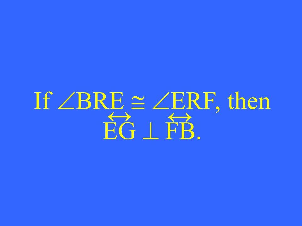 If BRE ERF, then EG FB.