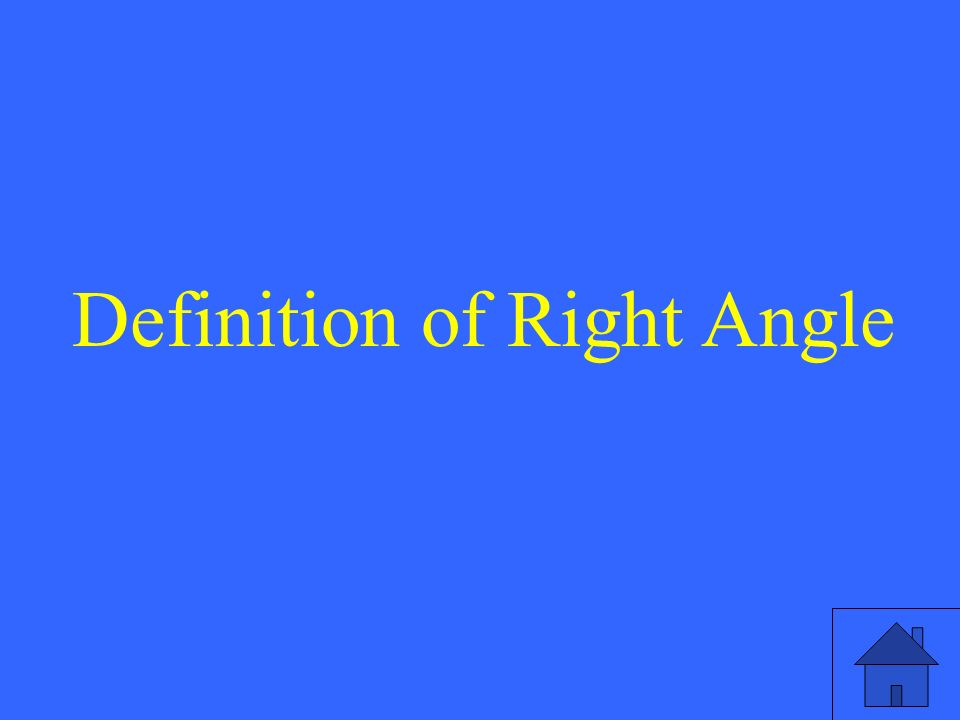 Definition of Right Angle