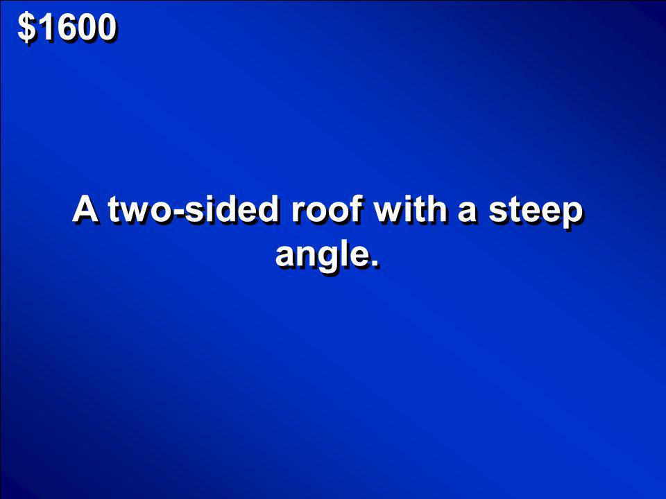 © Mark E. Damon - All Rights Reserved $1600 Pitched Roof Scores