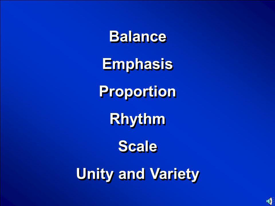 © Mark E. Damon - All Rights Reserved Scores Principles of Design Final Jeopardy Question
