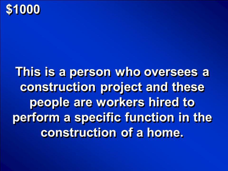 © Mark E. Damon - All Rights Reserved $1000 Contractor; Subcontractors Scores