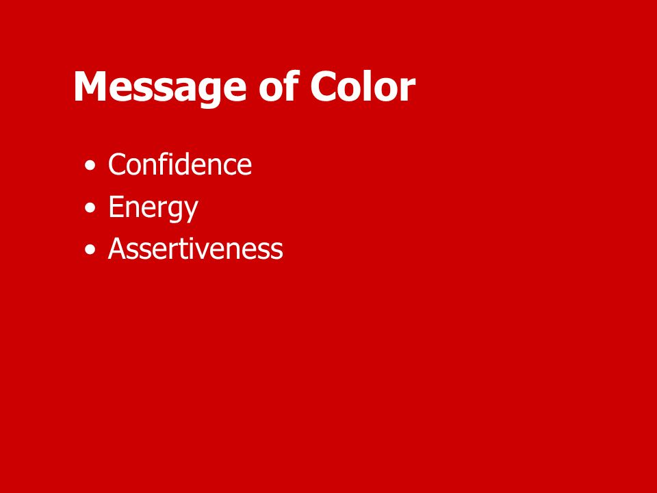 Message of Color Confidence Energy Assertiveness
