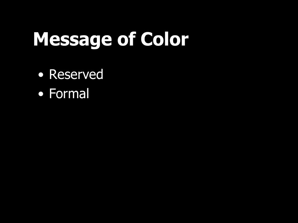 Message of Color Reserved Formal