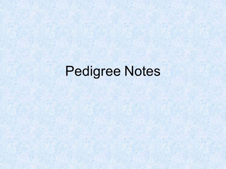 Pedigree Notes