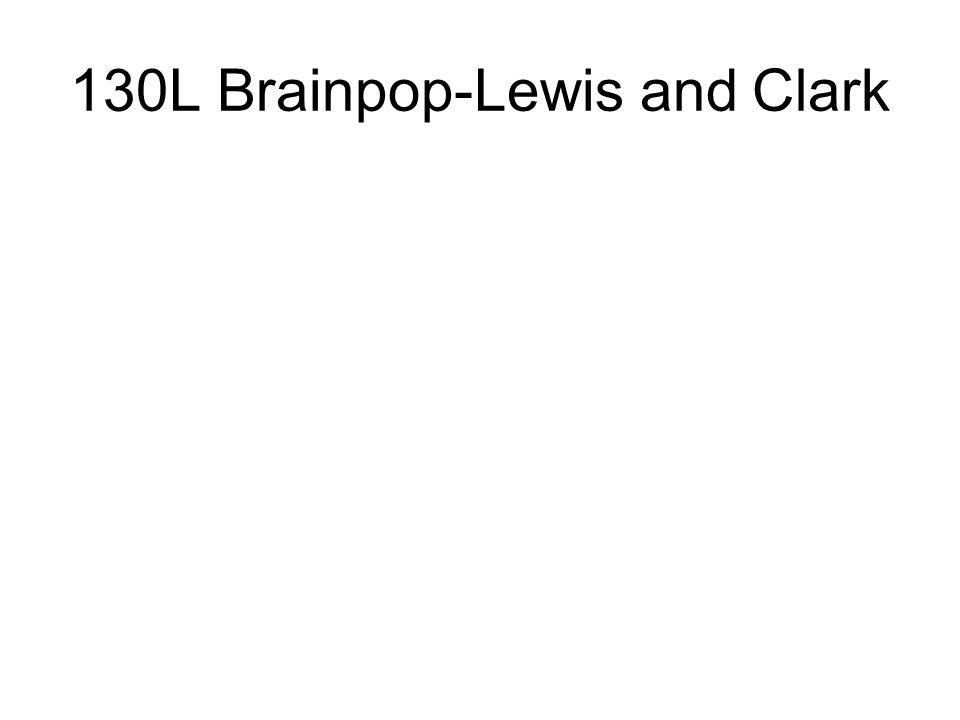 130L Brainpop-Lewis and Clark