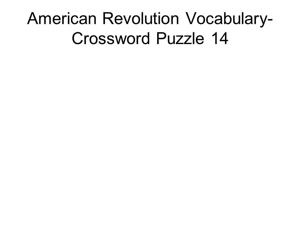 American Revolution Vocabulary- Crossword Puzzle 14