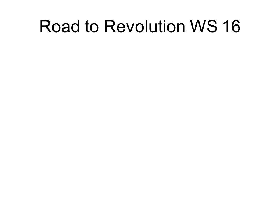 Road to Revolution WS 16
