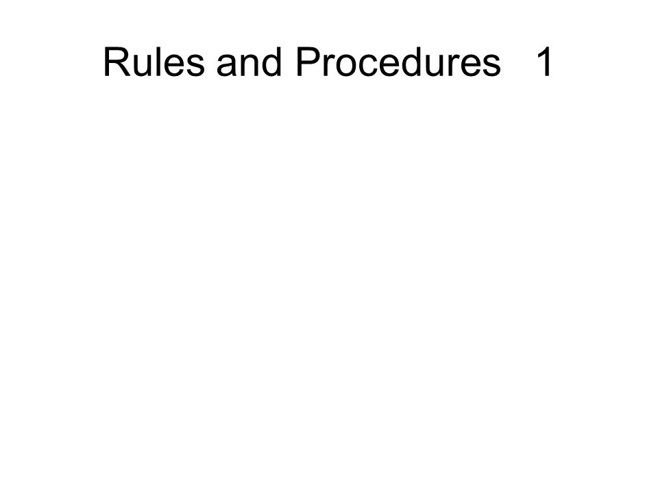 Rules and Procedures 1
