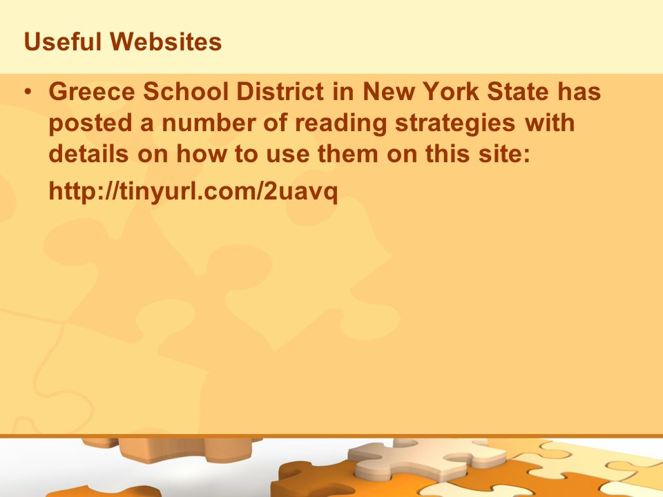 Useful Websites Greece School District in New York State has posted a number of reading strategies with details on how to use them on this site: http: