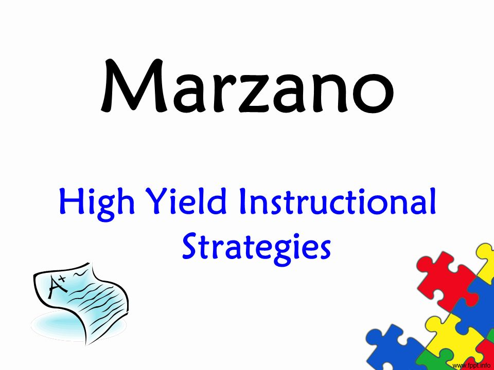 High Yield Instructional Strategy Research ShowsExamples in ClassroomsPercentile Gains Identifying similarities and differences Students should compare, classify, create metaphors, analogies and graphic representations T-charts, venn diagrams, classifying, cause and effect links, compare and contrast organizers, QARs, Frayer Model, etc.