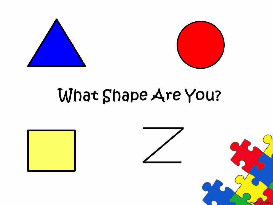 What Shape Are You?